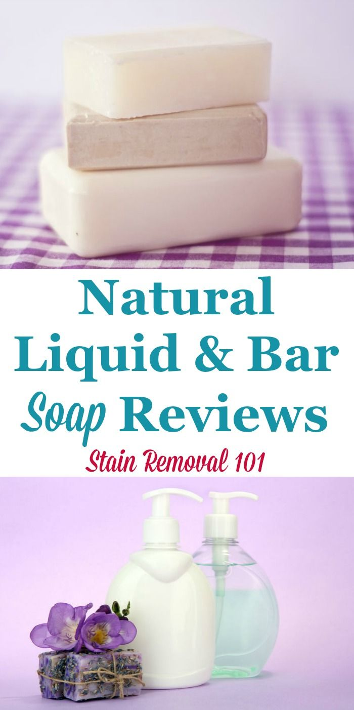 Natural Liquid Soap Bar Soap Reviews Which Are Best Soap