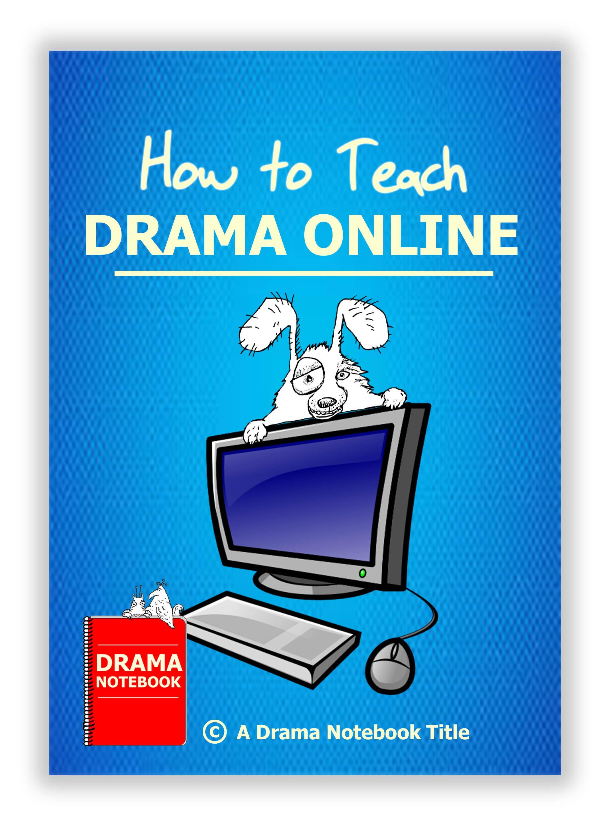 Teach Drama Online in 2020 Dramas online, Teaching drama