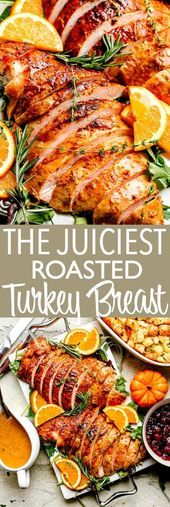 Photo of JUICY ROASTED TURKEY BREAST – This roasted turkey breast is …