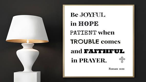 Bible Verse Print Romans 12:12 Be Joyful In Hope Faithful