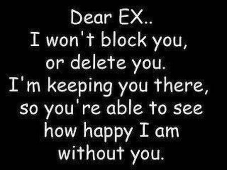 Dear Ex Love Love Quotes Quotes Quote Happy Quotes Happiness Quotes Love Picture Quotes Ex Girlfriend Ex Boyfrie Ex Quotes Ex Boyfriend Quotes Boyfriend Quotes