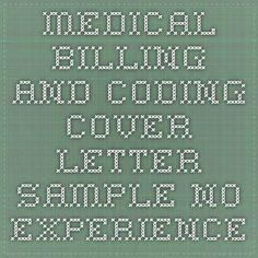 Medical Billing And Coding Cover Letter Sample No Experience Billing And Coding Medical Billing And Coding Medical Coding