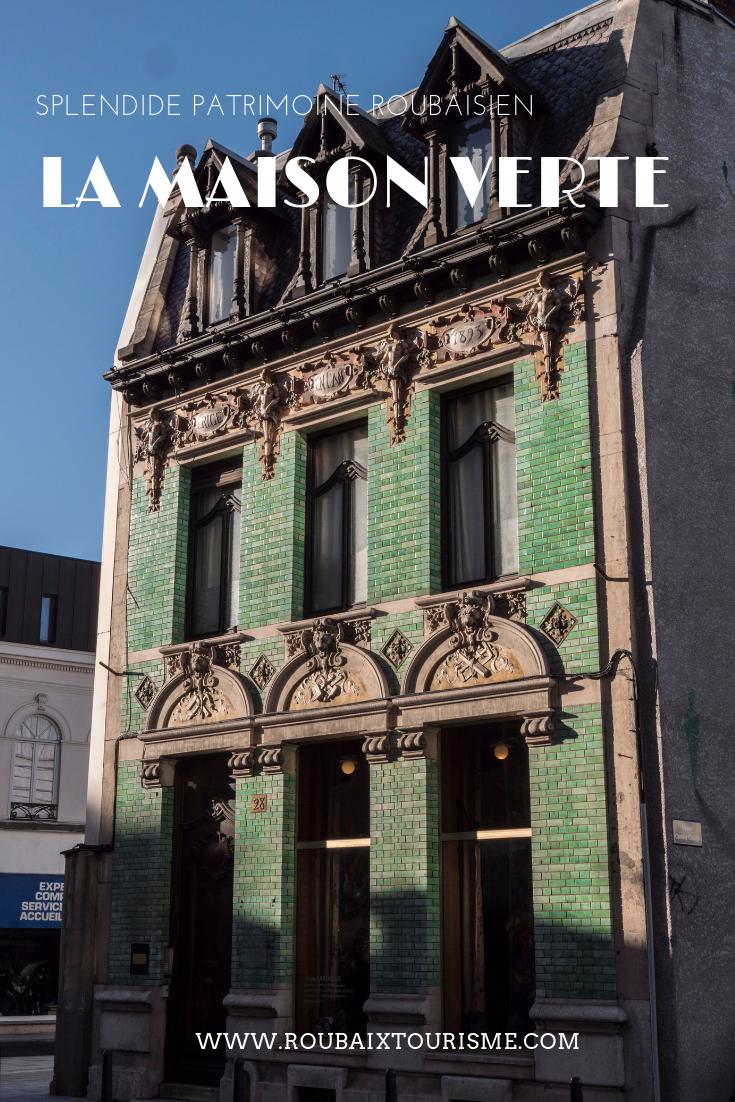 La Maison Verte Est Un Detour Phare Pour Les Amoureux D Architecture Et D Art Elle Accueille L Atelier Galerie De L Arti Roubaix France Roubaix Maison Verte
