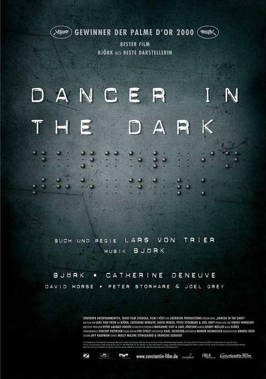Dancando No Escuro Belissima Ost Da Bjork Pretendo Ter O Dvd Pois E Um Musical Muito Bonito Humano E Etico Dancer In The Dark Cinema Posters Movie Posters