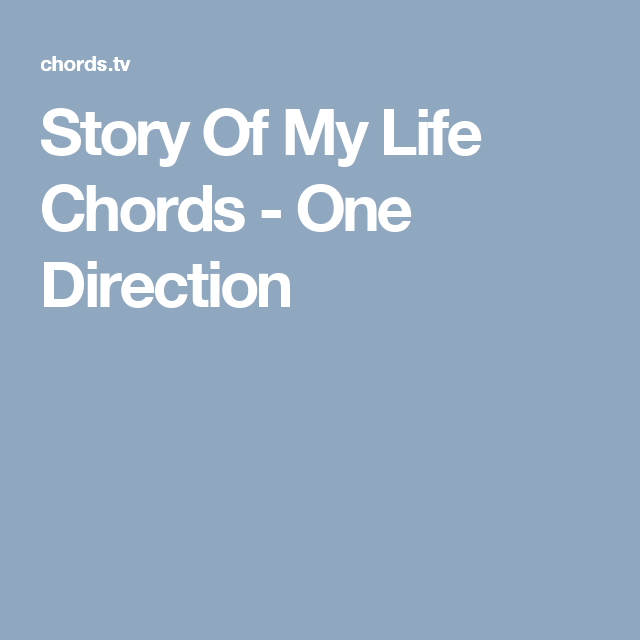 Story Of My Life Chords - One Direction | Acordes | Pinterest ...