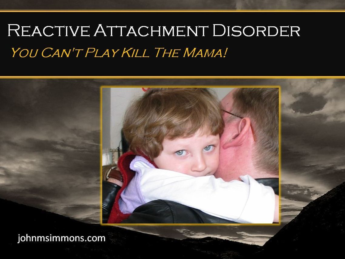 reactive attachment disorder and attachment therapy Reactive attachment disorder residential treatment for teenagers at elk river.