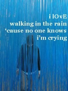 I Love Walking In The Rain Cause No One Knows I M Crying Cool