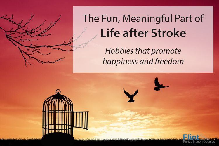 The Fun Meaningful Part Of Life After A Stroke Stroke Awareness Life Fun