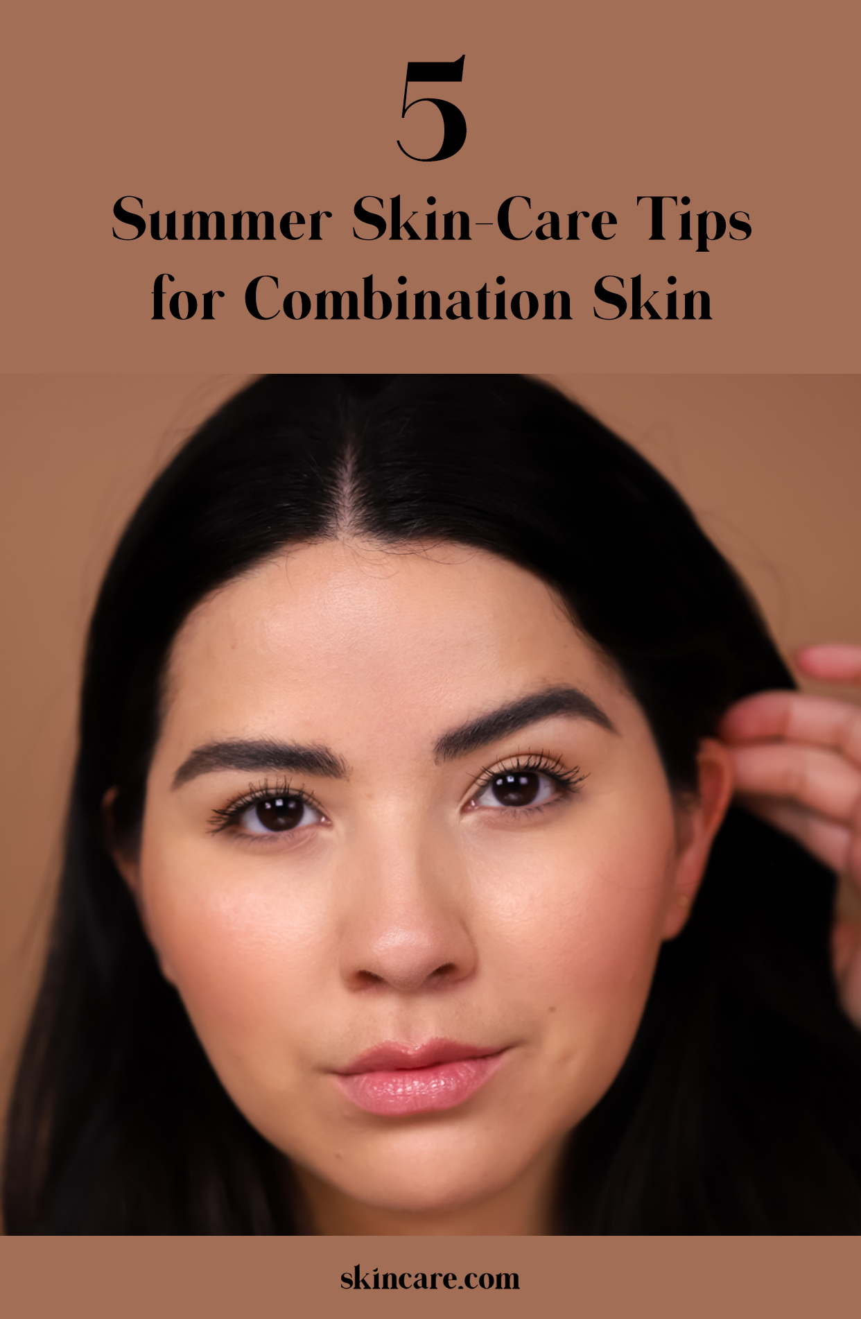 5 Summer Skin Care Tips For Combination Skin Skincare Com By L Oreal Combination Skin Summer Skin Summer Skin Care Tips