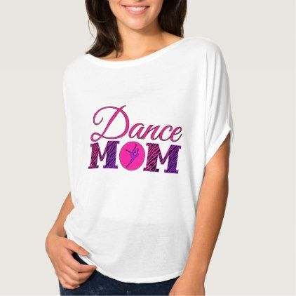 Dance Mom Zebra Print T Shirt Zazzle Com Dart Shirts Shirts