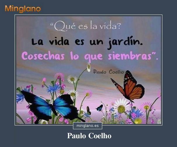 Frases De Paulo Coelho: Frase En La Que El Escritor Barsileño Paulo Coelho Nos
