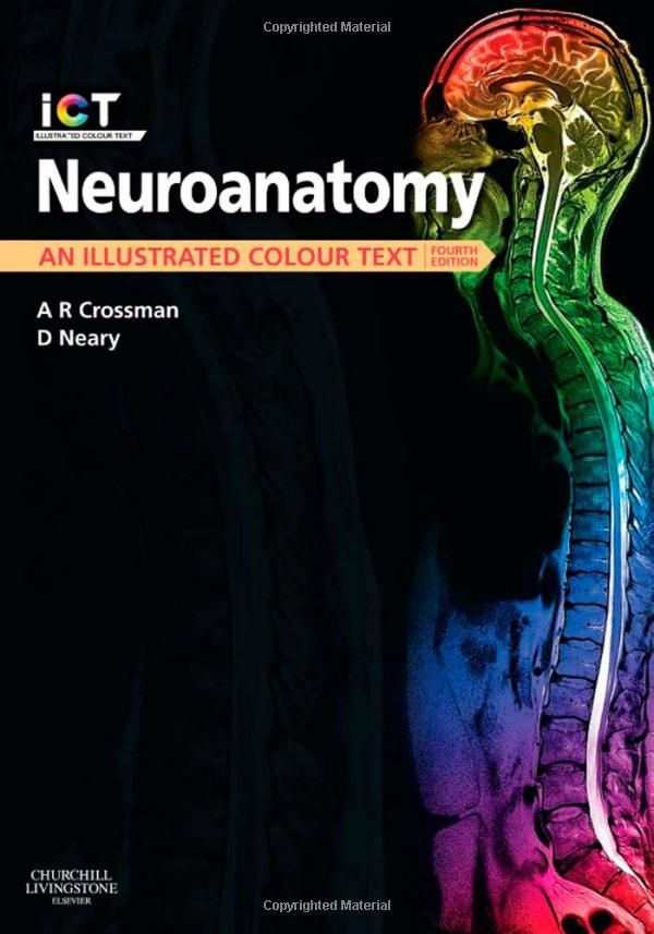 Neuroanatomy by Alan R. Crossman PhD DSc, David Neary MD FRCP ...