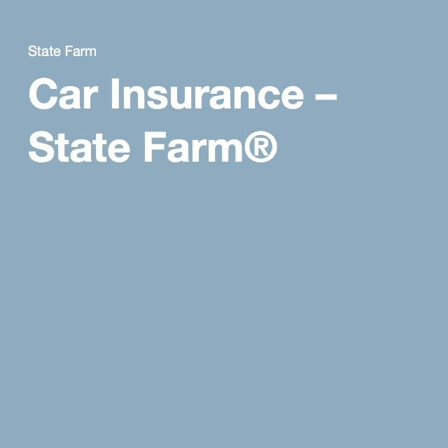 State Farm Car Insurance Quote Amusing Car Insurance  State Farm®  Insurance Information  Pinterest