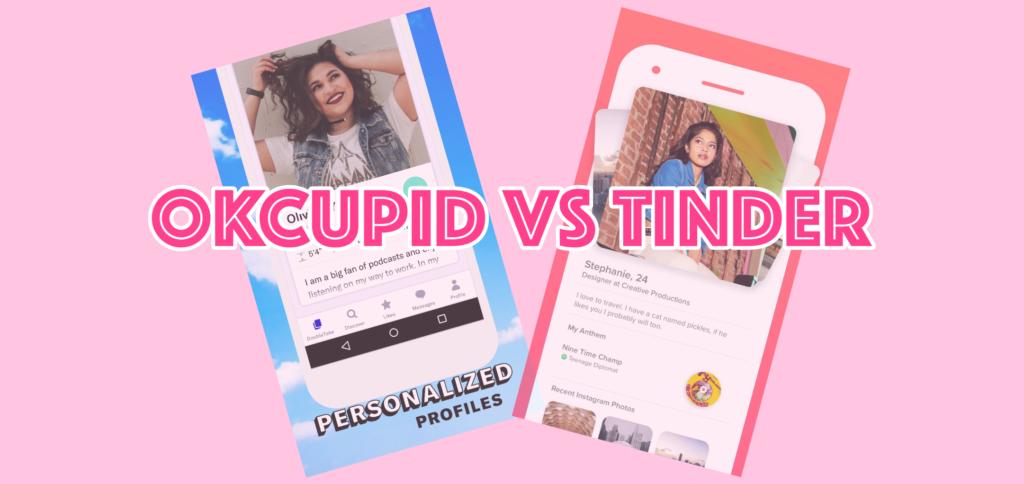 OkCupid Vs Tinder? Struggling to make a decision? Here's