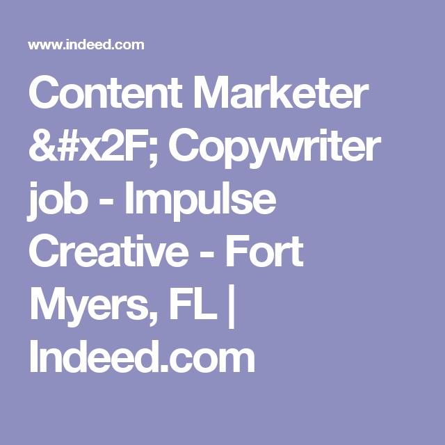 Content Marketer  Copywriter Job  Impulse Creative  Fort Myers