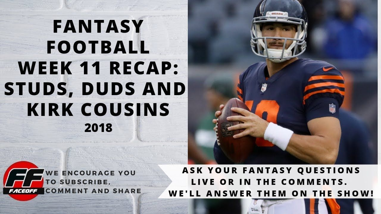 Fantasy Football 2018 Week 11 Recap Week 11 Nfl Fantasy Studs Duds And Surprises Fantasy Football Nfl Fantasy Fantasy Football Champion