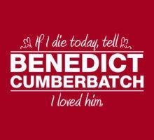 "Benedict Cumberbatch - ""If I Die"" Series (White) by huckblade"