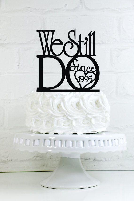 Silver Gold Rhinestone We Still Do Anniversary Vow Renewal Cake Topper DIY Decor