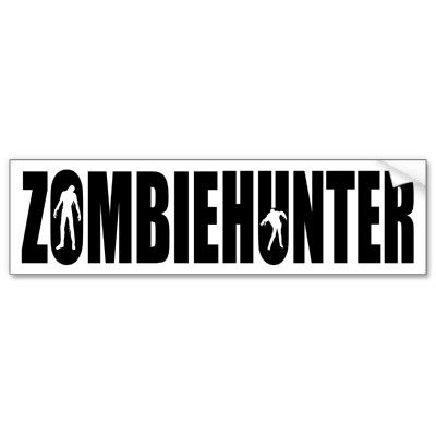 Zombie hunter bumper sticker the zombie apocalypse is coming sooner than you think