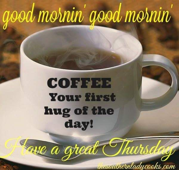 Happy Thursday Enjoy Your Coffee With Images Good Morning