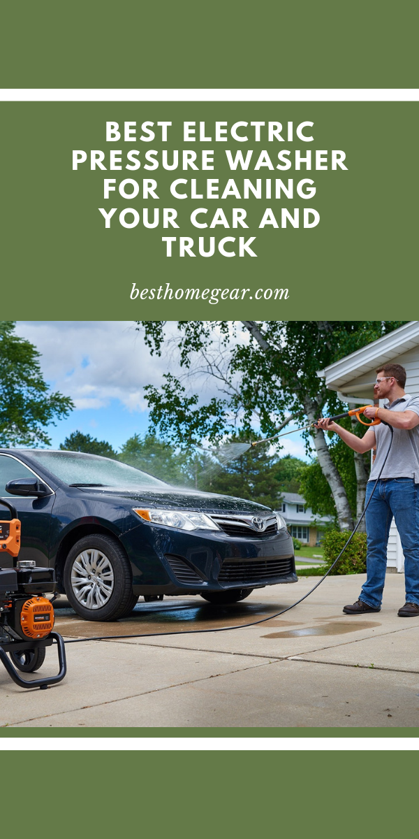 Best Pressure Washer For Cleaning Your Car Reviews For 2019 Best Pressure Washer Electric Pressure Washer Pressure Washer