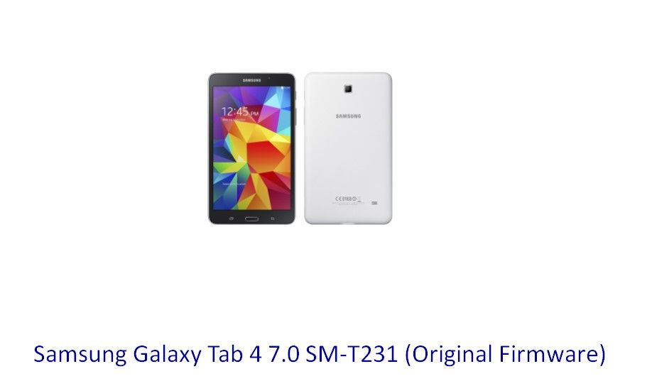 Samsung Galaxy Tab 4 7 0 SM-T231 (Original Firmware) - STOCK