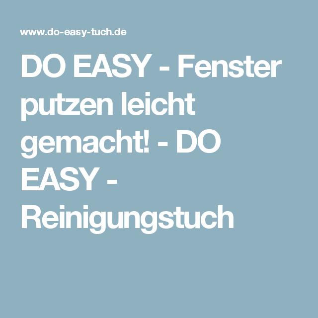 Do Easy Fenster Putzen Leicht Gemacht Do Easy Reinigungstuch