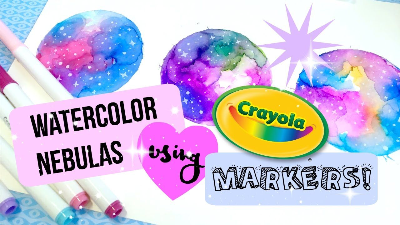 Easy Cheap Watercolor Nebula Galaxy Tutorial Using Crayola Markers