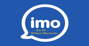 Download Imo Messenger for Laptop/PC Windows Without