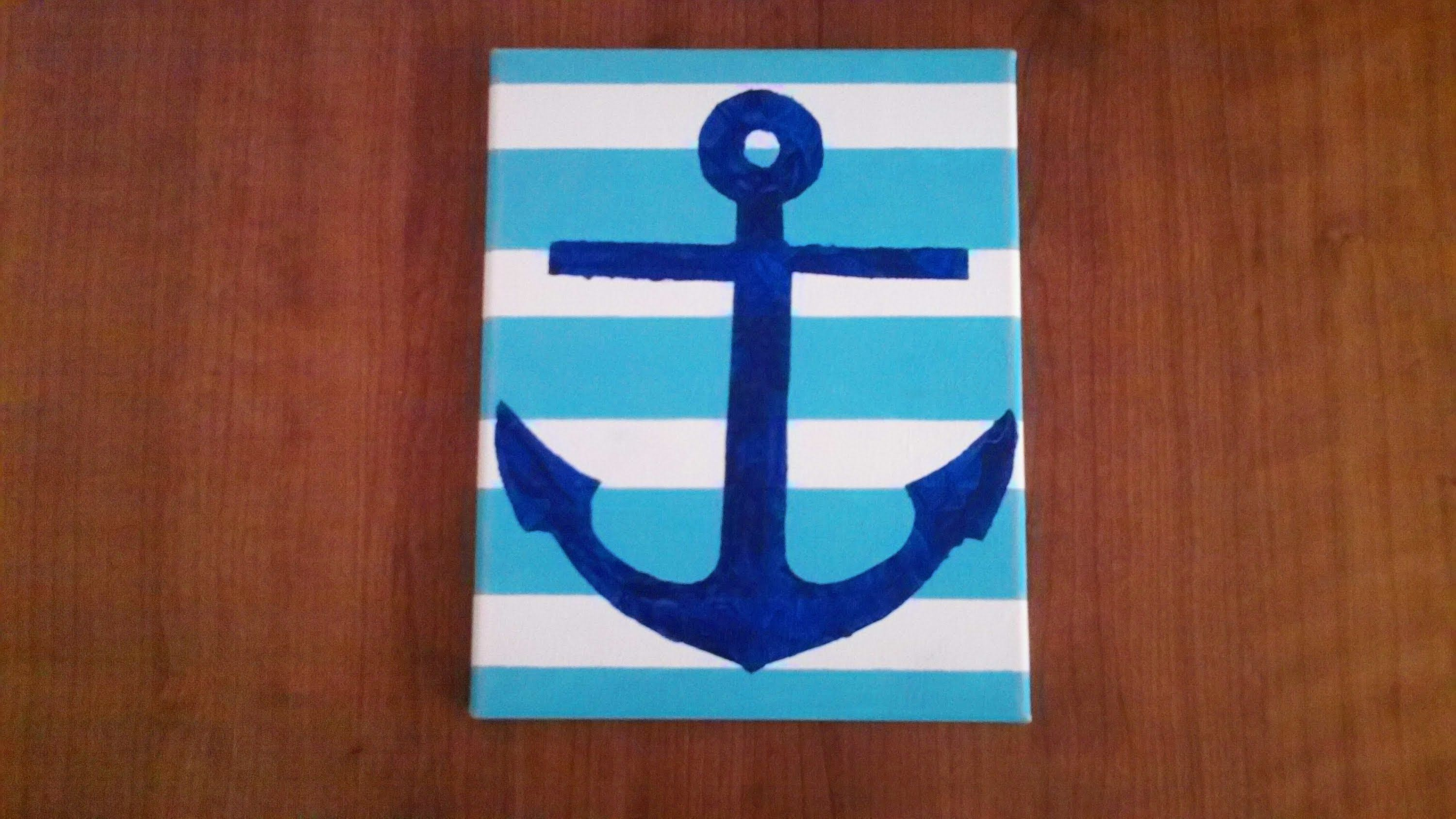 How To Make An Anchor Painting Anchor Decor Diy Anchor Painting Anchor Decor