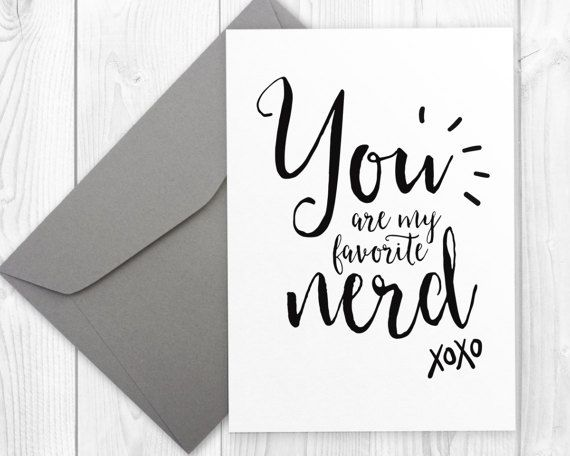 Birthday Card For Nerd  You Are My Favorite Nerd  Printable