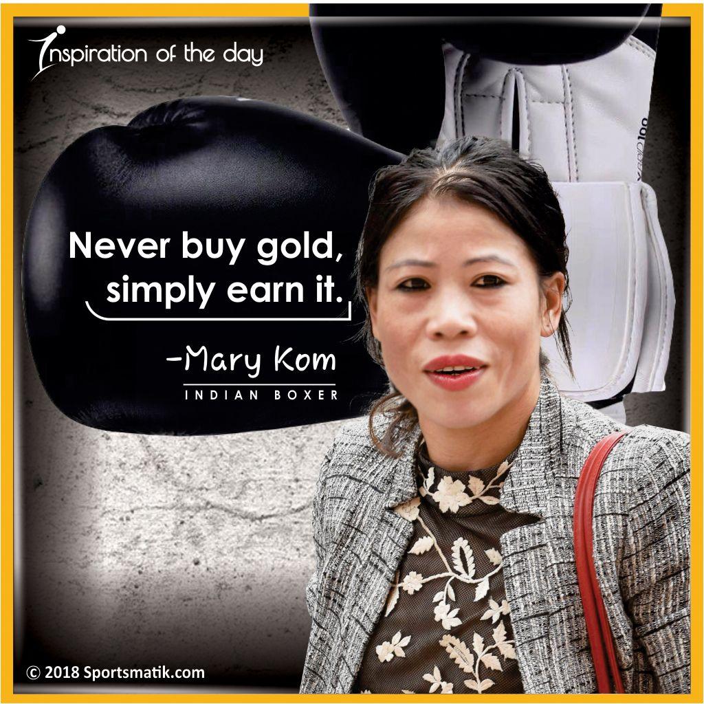 Inspiration of the day Mary Kom sportsmatik