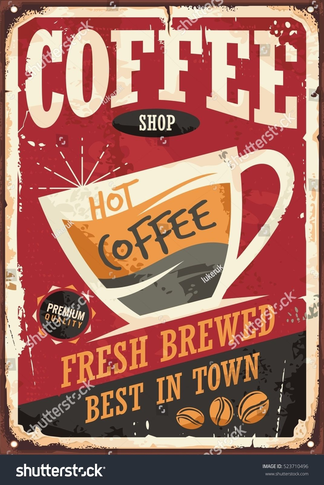 Coffee Shop Retro Tin Sign Vector Illustration On Red Background Perfect For Cafe Bar Interio In 2020 Vintage Coffee Signs Vintage Coffee Shops Coffee Shop Signs