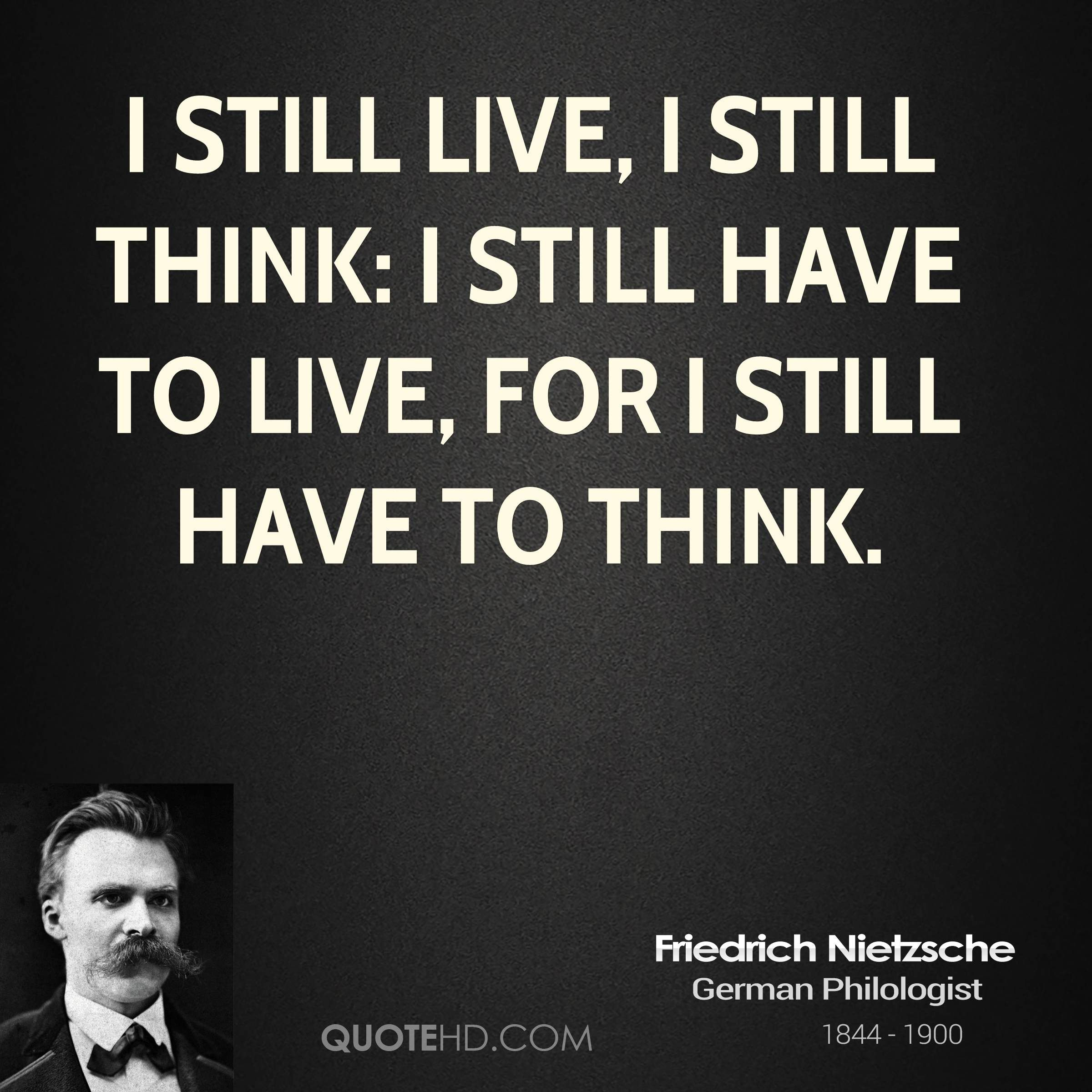 Friedrich Nietzsche Quotes Think Live