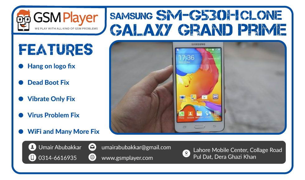 Samsung Clone Galaxy Grand Prime SM-G530H Firmware | GSM Player