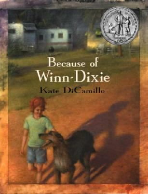 2003 - Because of Winn-Dixie by Kate DiCamillo