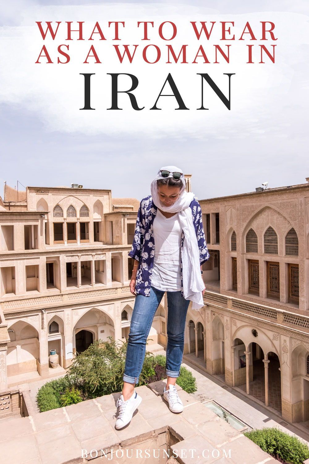 BonjourSunset Travel Blog | What to wear in Iran as a female traveller. The ultimate guide. #iran #travel #travelblog