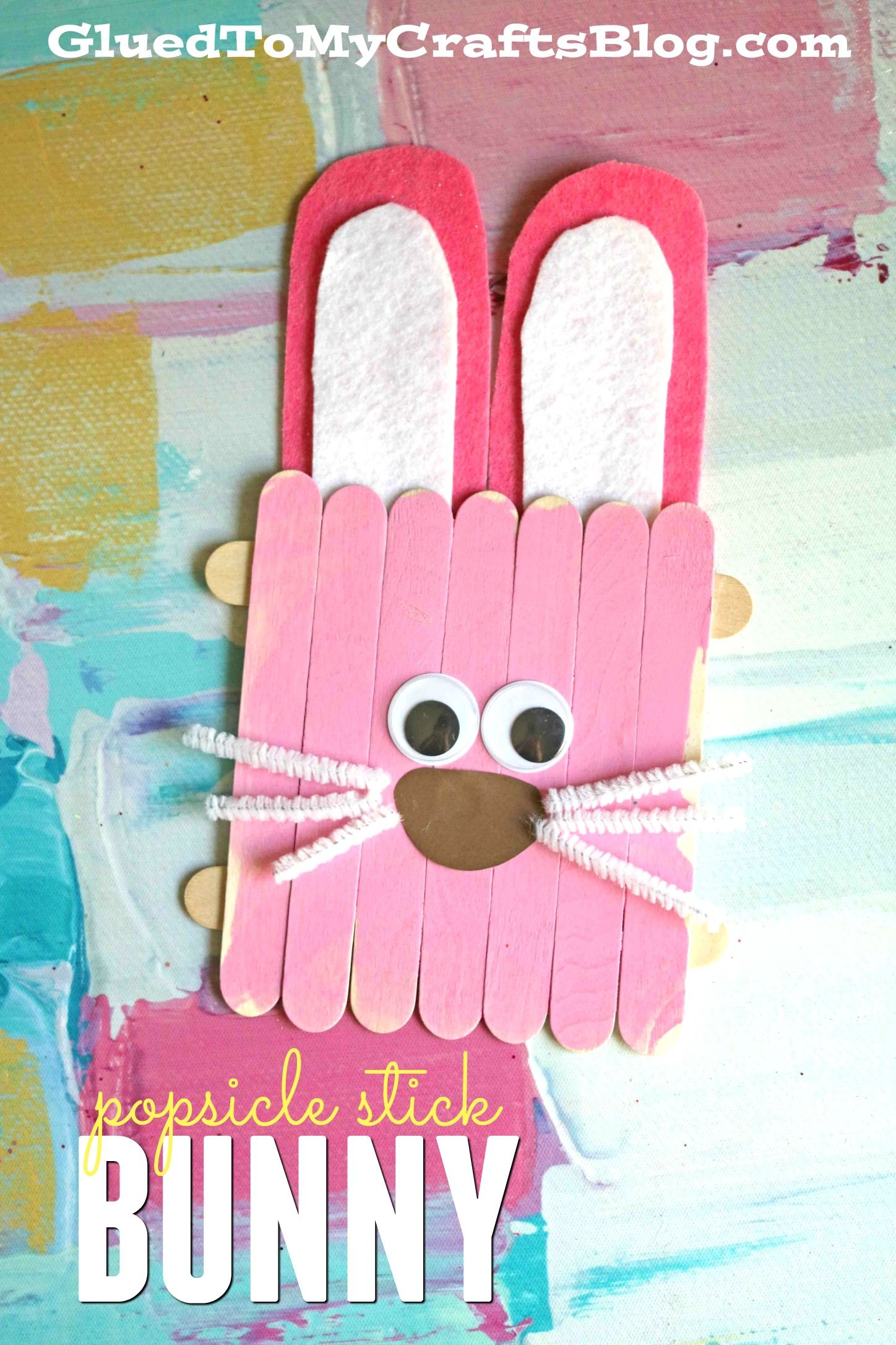 Popsicle Stick Easter Bunny Kid Craft Glued To My Crafts