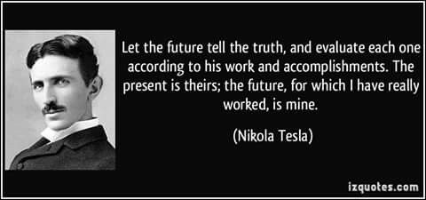 Pin by Diana on Nicola Tesla | Tesla quotes, Inspirational words ...