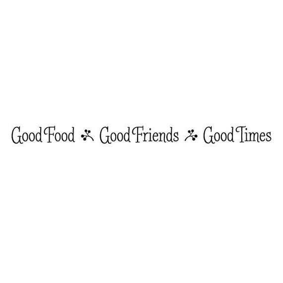 Wall Quote Decal Good Food Good Friends Kitchen Home Family Food