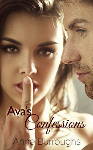 #FREE ebook Ava's Confessions (A Working Class Alpha Romance) by Anne Burroughs.