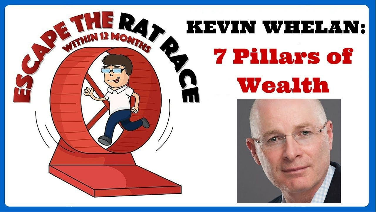Kevin Whelan: Escape The Rat Race...within 12 months: 7 Pillars of Wealth - VISIT to view the video http://www.makeextramoneyonline.org/kevin-whelan-escape-the-rat-race-within-12-months-7-pillars-of-wealth/