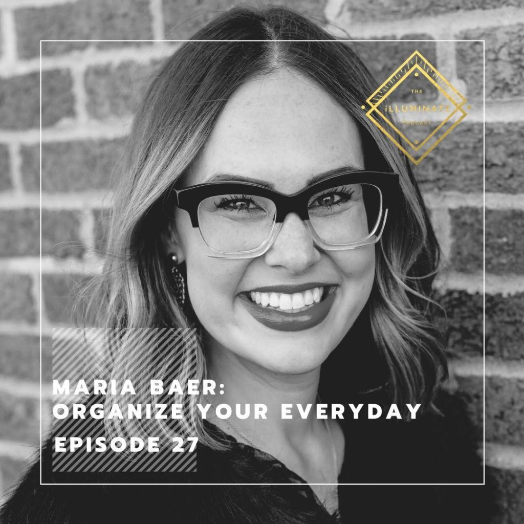Episode 27 Maria Baer Organize Your Everyday in 2020