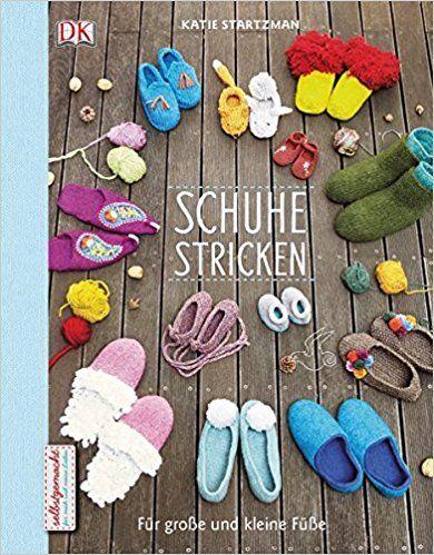 Schuhe Stricken Für Große Und Kleine Füße Amazonde Katie