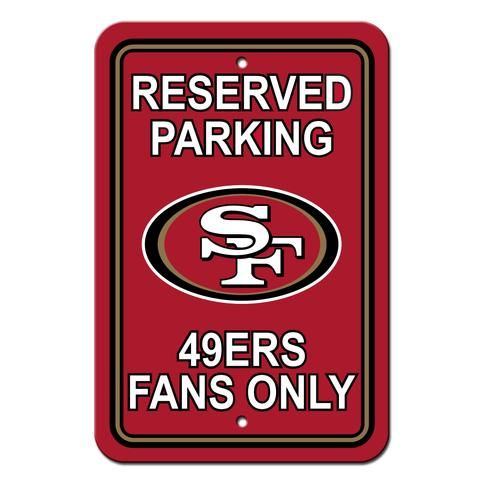San Francisco 49ers Sign - Plastic - Reserved Parking - 12 in x 18 in #SanFrancisco49ers