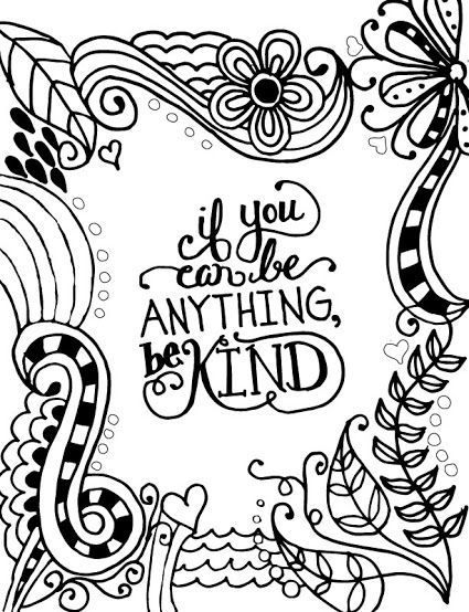 If You Can Be Anything Be Kind Coloring Page Jpg Coloring Pages Kindness Quotes Word Art