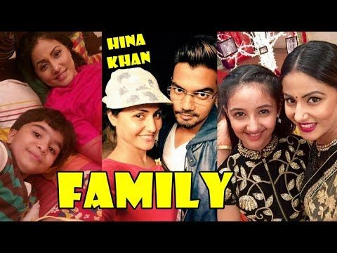 Hina Khan Family Zop News Pinterest