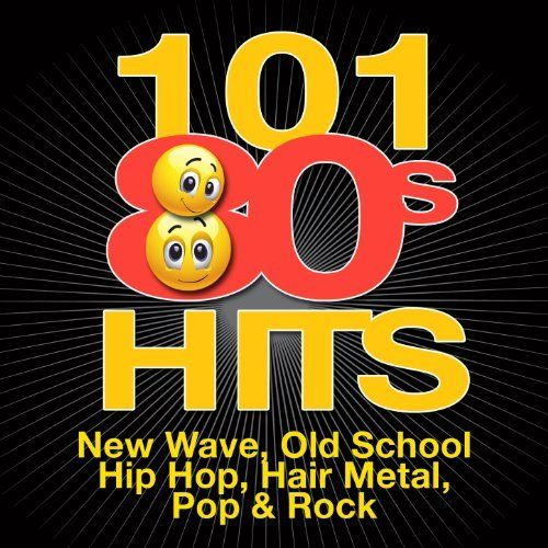 101 '80s Hits - New Wave, Old School Hip Hop, Hair Metal, Pop & Rock (covers in the style of the original artists) Various artists | Format: MP3 Music, http://www.amazon.com/dp/B004EXPPH2/ref=cm_sw_r_pi_dp_Joorrb184DMCJ