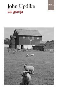 Lo que leo lo cuento: La granja (John Updike)