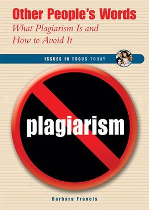 Other People S Word What Plagiarism I And How To Avoid It Paraphrasing Activitie Checker Someone Work Plagarism